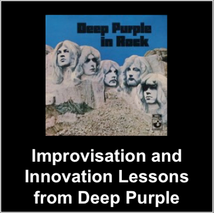 Innovation lessons from Deep Purple