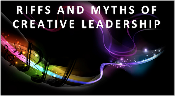 Riffs and Myths of Leadership