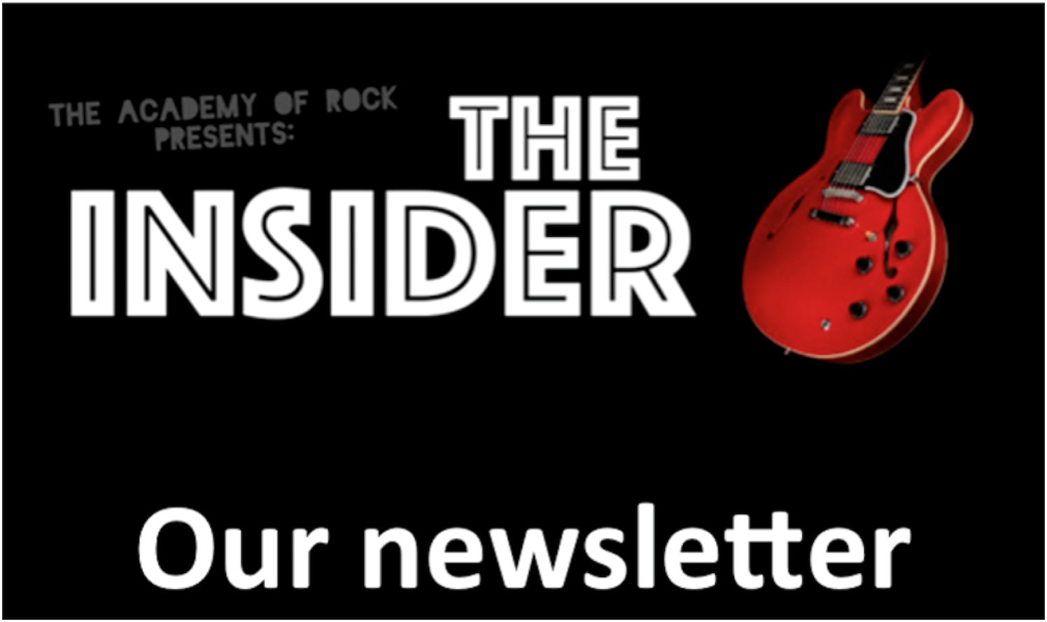 The Academy of Rock Newsletter